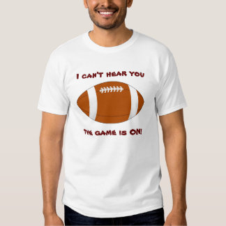 Game is On Football Shirt
