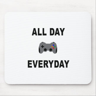 Gamer All Day Everyday Mouse Pad