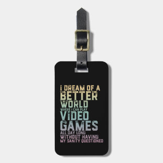 Gamer Quote for Video Games Player Gaming Geek Luggage Tag