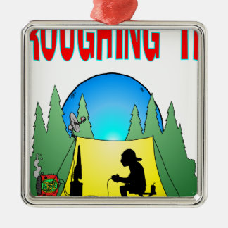 Gamer Roughing It Metal Ornament