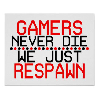 Gamers Respawn Poster