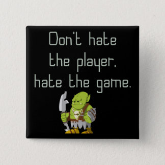Gaming Geek: Don't Hate the Player 2 Inch Square Button