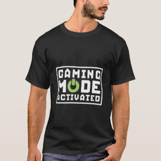 Gaming Mode Activated Funny Gamers T-shirt