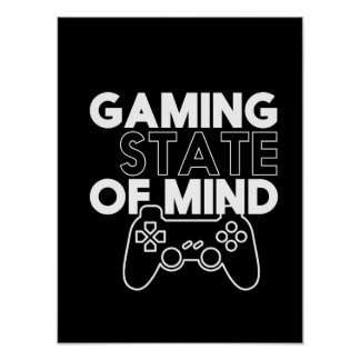 Gaming State Of Mind Video Games Geek and Nerd Poster