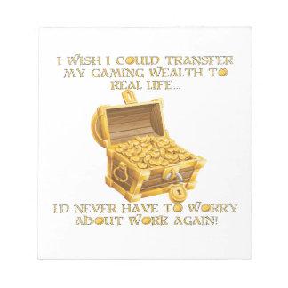 Gaming wealth notepad