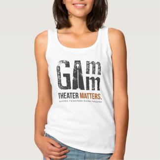 Gamm Theatre - Theater Matters - Women's Tank Top