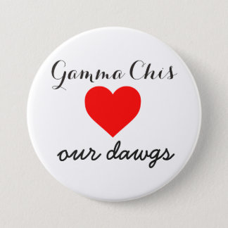 Gamma Chi loves the dawgs 3 Inch Round Button