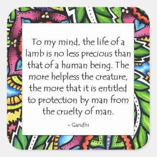 Gandhi Animal Quote Square Sticker