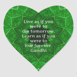 Gandhi Inspirational Quote About Learning Heart Sticker