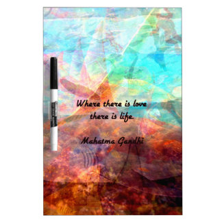 Gandhi Inspirational Quote about Love, Life & Hope Dry Erase Board