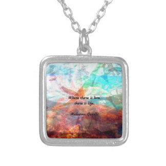 Gandhi Inspirational Quote about Love, Life & Hope Silver Plated Necklace