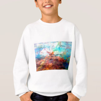 Gandhi Inspirational Quote about Love, Life & Hope Sweatshirt