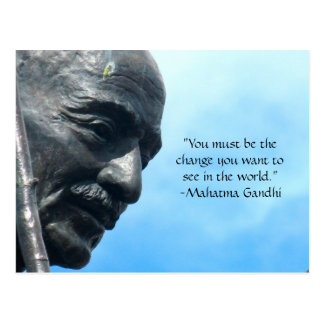 Gandhi quote postcard - You must be the change...