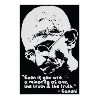Gandhi '..the truth is the truth' Quote Poster