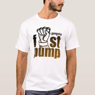 GANGSTA  FIST PUMP T-Shirt