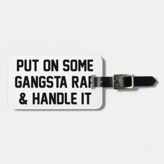 Gangsta Rap & Handle It Bag Tag