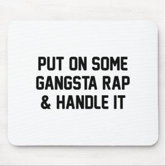 Gangsta Rap & Handle It Mouse Pad