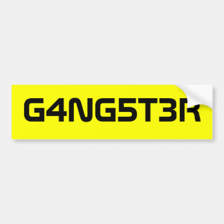 Gangster!! Bumper Sticker