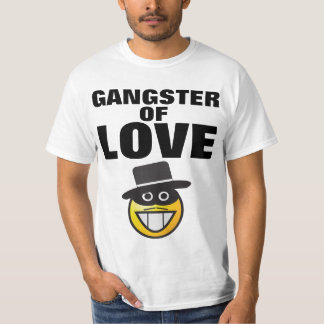 GANGSTER OF LOVE funny T-shirts Tees Hoodies