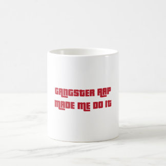 GANGSTER RAP COFFEE MUG