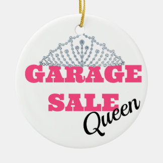 Garage Sale Queen Line Ceramic Ornament
