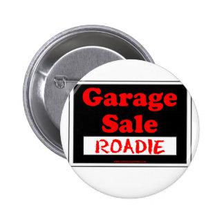 Garage Sale Roadie Buttons