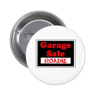 Garage Sale Roadie Pinback Button
