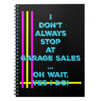 Garage Sale Stops Bright Colored Notebook