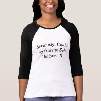 Garage Sale  t-shirt Uniform