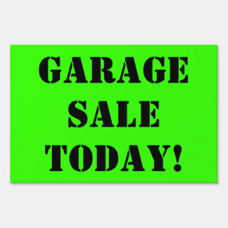 GARAGE SALE TODAY Black Text on Bright Green Sign2