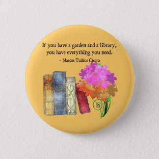 GARDEN & LIBRARY 2 INCH ROUND BUTTON