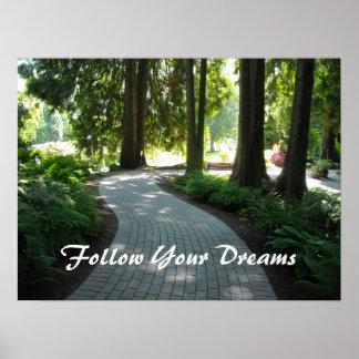 Garden Path - Follow Your Dreams Poster