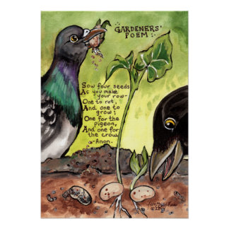 Gardener Kitchen Art Poem Poster Crow Pigeon Seeds
