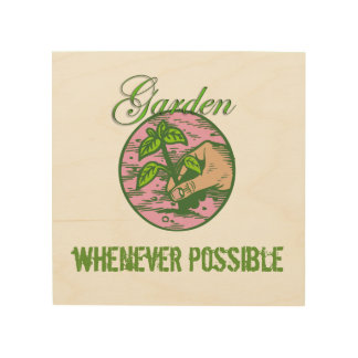 Gardener's Creed Wood Canvases