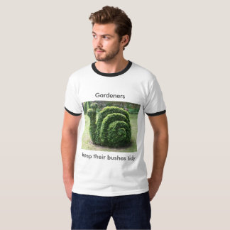 Gardeners keep their bushes tidy Topiary tee shirt