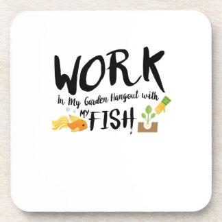 Gardening Gift In My Garden Hangout With My fish Coaster