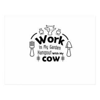 Gardening Work In My Garden Hangout With cow Gift Postcard