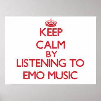 Gardez le calme en écoutant la MUSIQUE d'EMO Posters