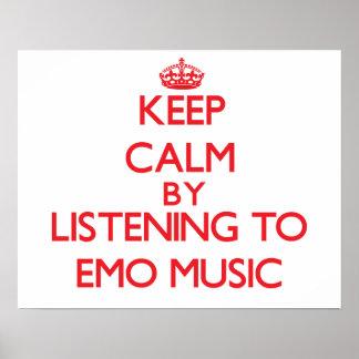 Gardez le calme en écoutant la MUSIQUE d'EMO Affiches