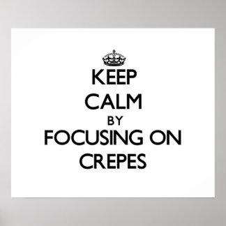 Gardez le calme en se concentrant sur des crêpes affiches