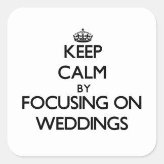 Gardez le calme en se concentrant sur des mariages stickers carrés