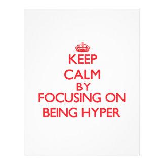 Gardez le calme en se concentrant sur être hyper prospectus en couleur