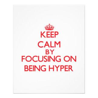 Gardez le calme en se concentrant sur être hyper prospectus