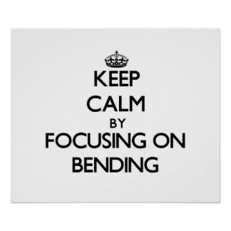 Gardez le calme en se concentrant sur le recourbem posters