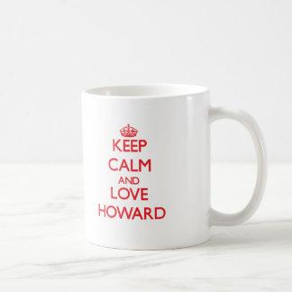 Gardez le calme et aimez Howard Tasse À Café