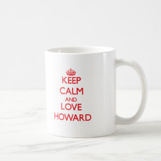 Gardez le calme et aimez Howard Mug Blanc