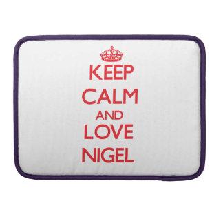 Gardez le calme et aimez Nigel Poches Pour Macbook