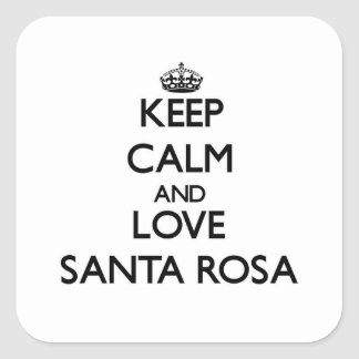 Gardez le calme et aimez Santa Rosa