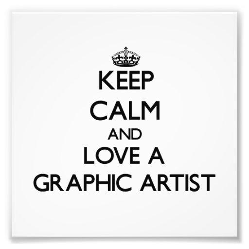 Gardez le calme et aimez un artiste graphique photographes