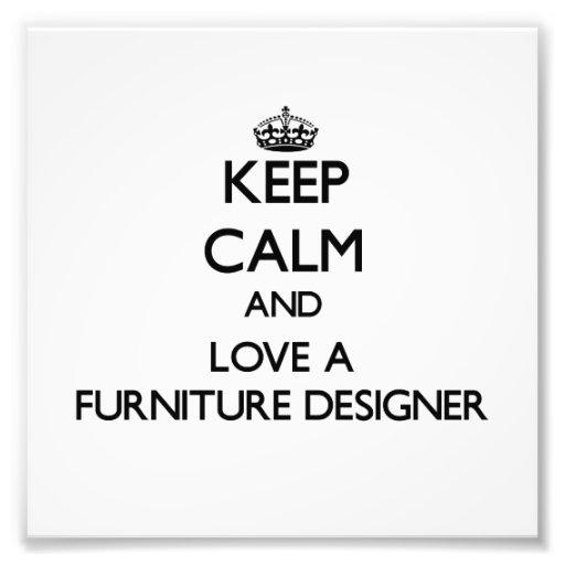 Gardez le calme et aimez un concepteur de meubles photographies d'art